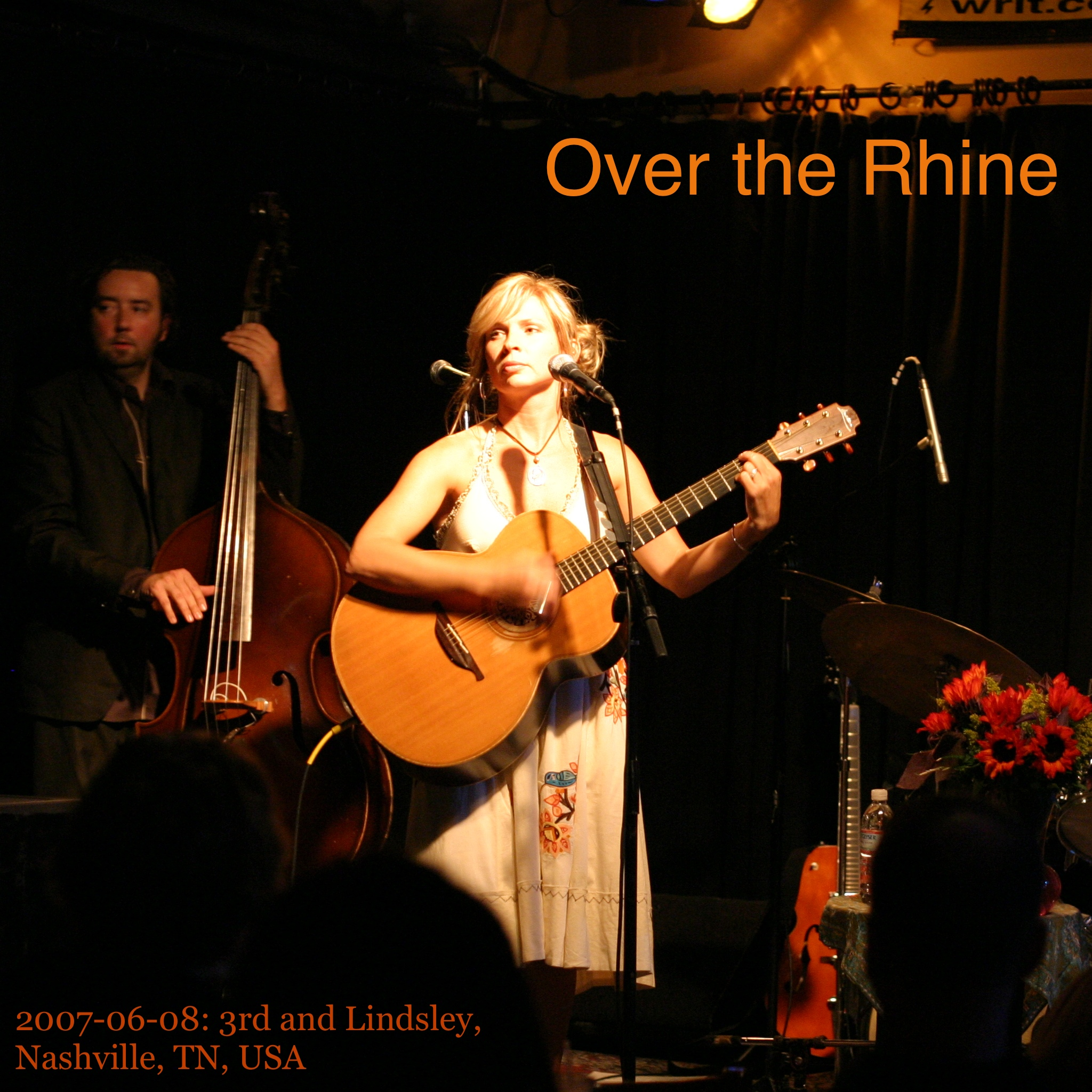 Over the Rhine - 20070608 - cover