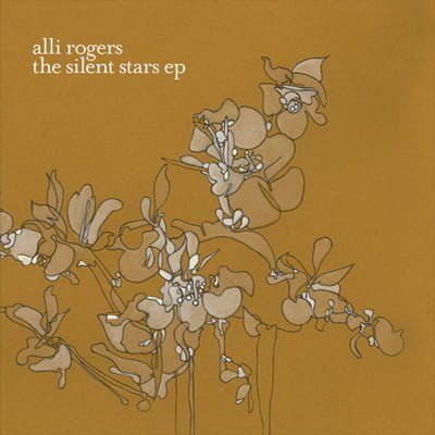 Alli Rogers - The Silent Stars EP